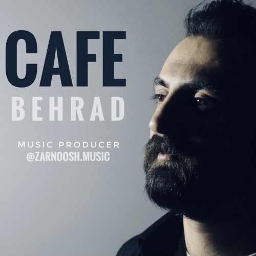 دانلود موزیک جدید بهراد کافه