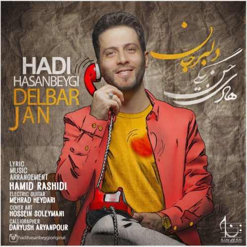 دانلود موزیک جدید هادی حسن بیگی دلبر جان